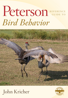 Peterson Reference Guide to Bird Behavior (Peterson Reference Guides) Cover Image
