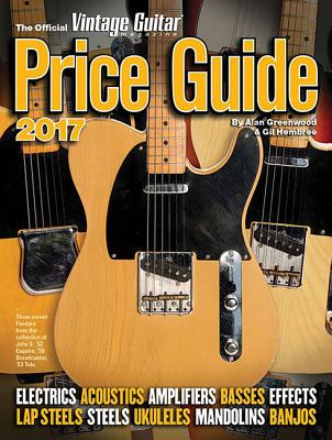 The Official Vintage Guitar Magazine Price Guide 2017 Cover Image