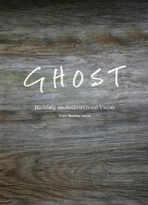 Ghost: Building an Architectural Vision Cover Image