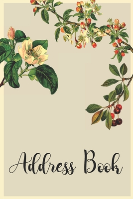 Address Book: Beautiful Floral Design with Organized Interior Cover Image