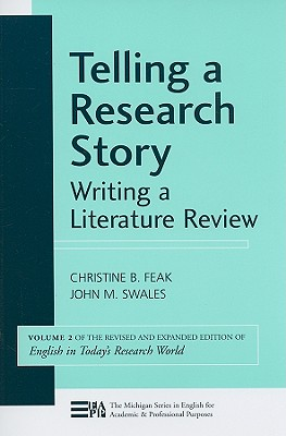 Telling a Research Story: Writing a Literature Review (Michigan Series in English for Academic & Professional Purposes) Cover Image