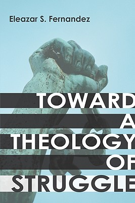 Toward a Theology of Struggle Cover Image