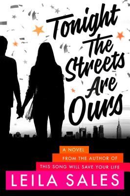 Tonight the Streets Are Ours: A Novel Cover Image