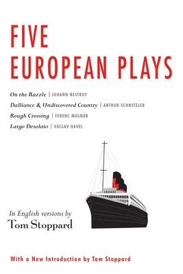 Five European Plays: Nestroy, Schnitzler, Molnar, Havel Cover Image