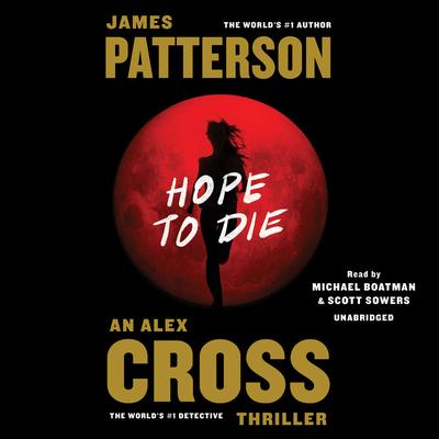 Hope to Die (Alex Cross) Cover Image