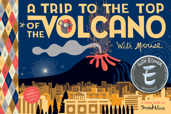 A Trip to the Top of the Volcano with Mouse: Toon Level 1 Cover Image
