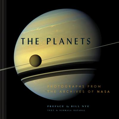 The Planets: Photographs from the Archives of NASA (Planet Picture Book, Books About Space, NASA Book) Cover Image