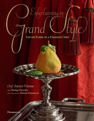 Entertaining in Grand Style: Savoir Faire of a Parisian Chef Cover Image