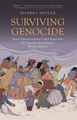 SURVIVING GENOCIDE - By Jeffrey Ostler