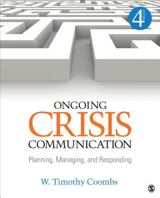 Ongoing Crisis Communication: Planning, Managing, and Responding Cover Image