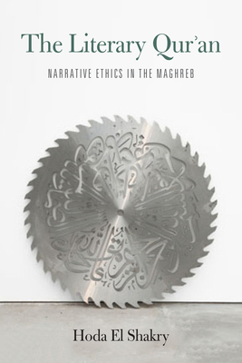 The Literary Qur'an: Narrative Ethics in the Maghreb Cover Image