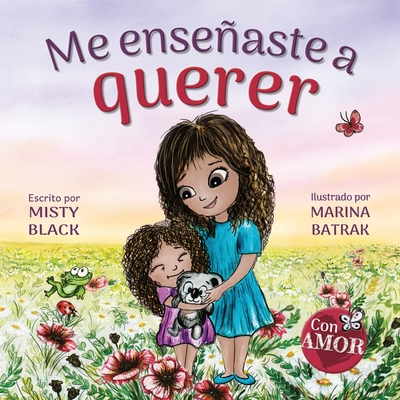 Me enseñaste a querer: You Taught Me Love (Spanish Edition) Cover Image