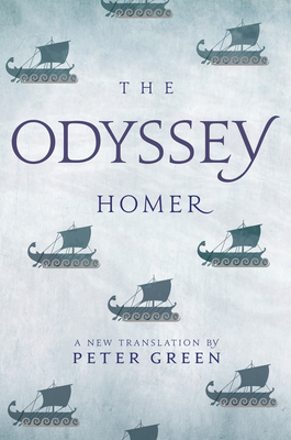 The Odyssey: A New Translation by Peter Green Cover Image
