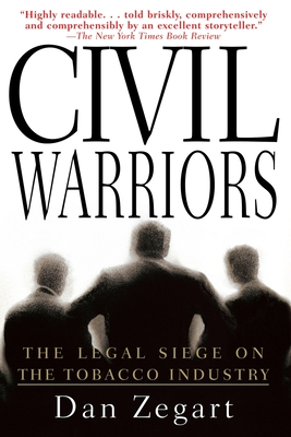 Civil Warriors: The Legal Siege on the Tobacco Industry Cover Image