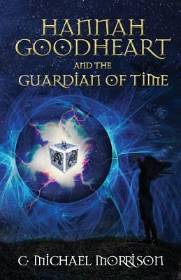 Hannah Goodheart and the Guardian of Time Cover Image