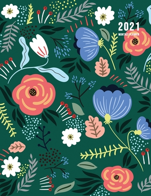 2021 Monthly Planner: 2021 Planner Monthly 8.5 x 11 with Beautiful Coloring Pages (Volume 1) Cover Image