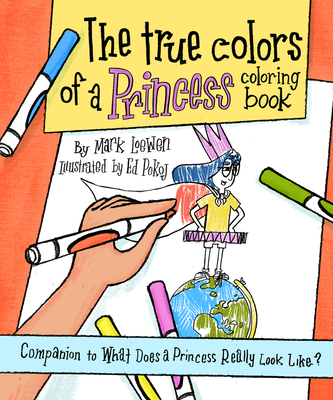 Cover for The True Colors of a Princess Coloring Book