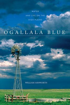 Ogallala Blue: Water and Life on the Great Plains Cover Image