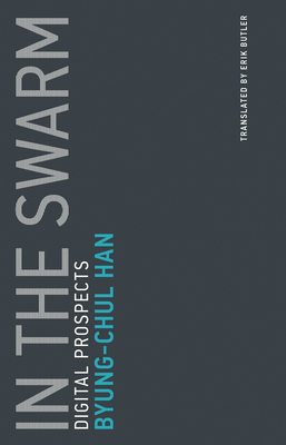 In the Swarm: Digital Prospects (Untimely Meditations #3) Cover Image