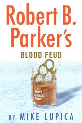 Robert B. Parker's Blood Feud (Sunny Randall #7) Cover Image
