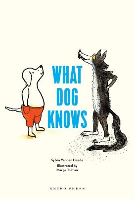 What Dog Knows Cover Image