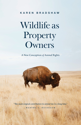 Wildlife as Property Owners: A New Conception of Animal Rights Cover Image