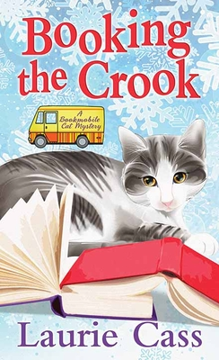 Booking the Crook: A Bookmobile Cat Mystery Cover Image