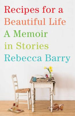 Cover for Recipes for a Beautiful Life