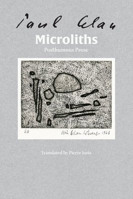 Microliths They Are, Little Stones: Posthumous Prose Cover Image