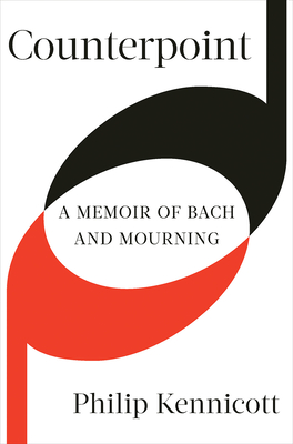 Counterpoint: A Memoir of Bach and Mourning Cover Image