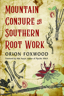 Mountain Conjure and Southern Root Work Cover Image