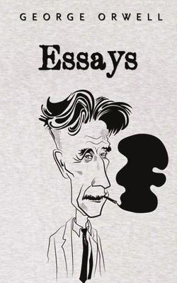 Essays: George Orwell Cover Image