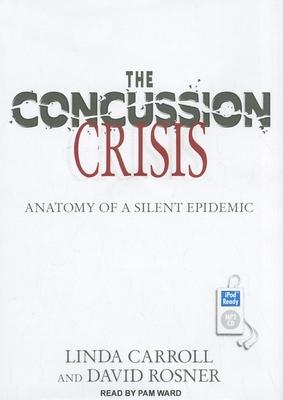 The Concussion Crisis Cover