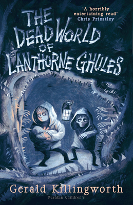 The Dead World of Lanthorne Ghules Cover Image