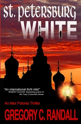 St. Petersburg White: An Alex Polonia Thriller Cover Image