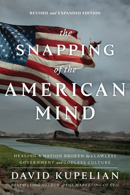 Cover for The Snapping of the American Mind