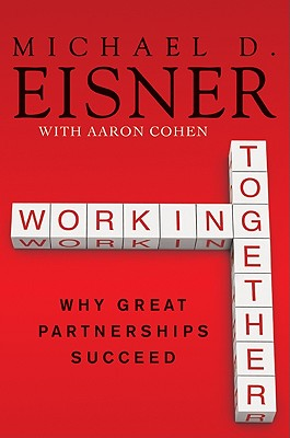Working Together: Why Great Partnerships Succeed Cover Image
