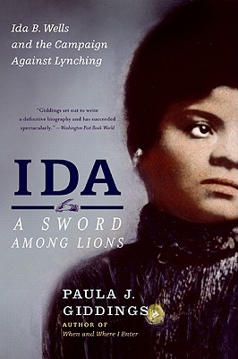 Ida: A Sword Among Lions: Ida B. Wells and the Campaign Against Lynching Cover Image