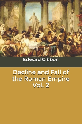 Decline and Fall of the Roman Empire Vol. 2 Cover Image