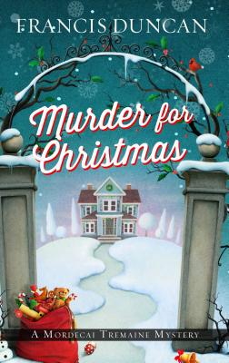 Murder for Christmas (Mordecai Tremaine Mystery) Cover Image