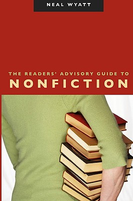 Cover for The Readers' Advisory Guide to Nonfiction