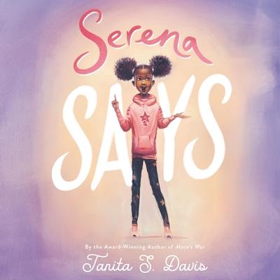 Serena Says Lib/E Cover Image