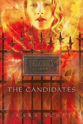 Delcroix Academy: The Candidates (A Talents Novel) Cover Image