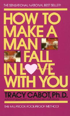 How to Make a Man Fall in Love with You Cover