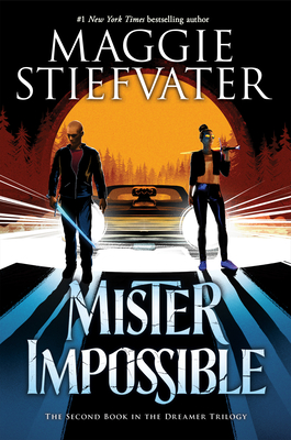 Mister Impossible (The Dreamer Trilogy #2) Cover Image
