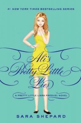 Pretty Little Liars: Ali's Pretty Little Lies Cover Image
