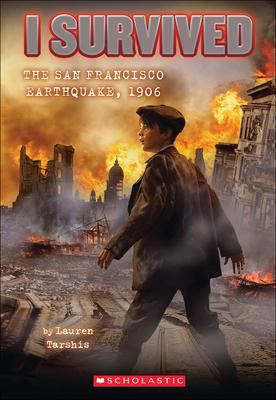 I Survived the San Francisco Earthquake, 1906 Cover Image