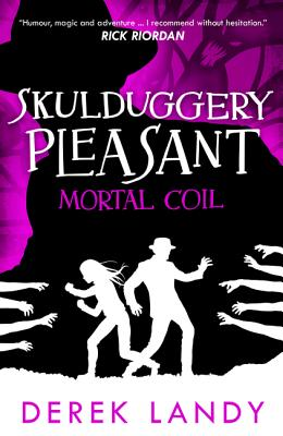 Cover for Mortal Coil (Skulduggery Pleasant #5)