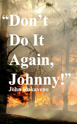 Don't Do It Again, Johnny! Cover Image