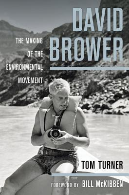 David Brower: The Making of the Environmental Movement Cover Image